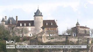 SUIVEZ LE GUIDE : Lacave, un confluent de la Dordogne et de l'Ouysse