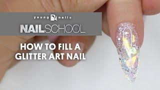 YN NAIL SCHOOL - HOW TO FILL A GLITTER ART NAIL
