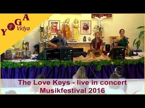 The Love Keys  -  Live in Concert at the Yoga Vidya Music Festival 2016