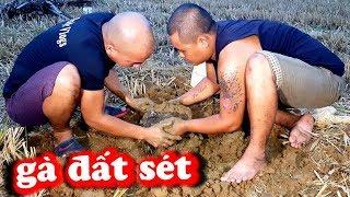 Gà Đất Sét Và Cái Kết NTN - Ẩm Thực Việt | Sơn Dược Vlogs #30
