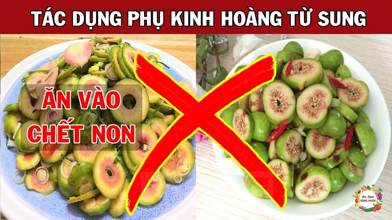 Tác hại đáng sợ nếu ăn SUNG mà chưa biết điều này, ăn rồi có ngày hối không kịp