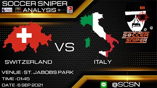 SWITZERLAND VS ITALY FOOTBALL WORLD CUP QUALIFICATION 1ST ROUND 5 SEPTEMBER 2021