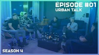 Urban Talk S4 EP 01