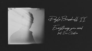 Everything you need (feat Eric Clapton) Lyric Video thumbnail