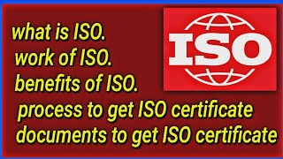 ISO kya he! ISO certificate and documents ! process to get ISO certificate