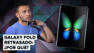 Drama Galaxy Fold: ¿por qué está retrasado?