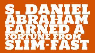 S. Daniel Abraham: 2017 Net worth