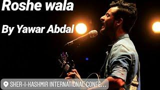 Roshe Wala Myani Dilbaro   Yawar Abdal   Live at SKICC