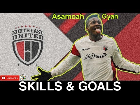 Asamoah Gyan all Goals & skills    Northeast United sign Asamoah Gyan    ISL Transfer News   