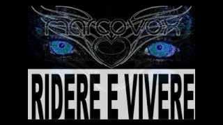 RIDERE E VIVERE REMIX  MAX CAMPIONI ANDREA DI MARCO MIXING MARCO VOX