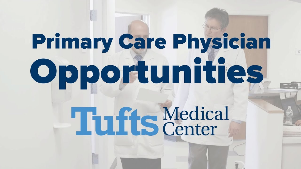 Primary Care Physician Opportunities at Tufts Medical Center