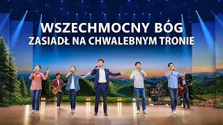 """Muzyka chrześcijańska 2020 """"Wszechmocny Bóg zasiadł na chwalebnym tronie"""""""