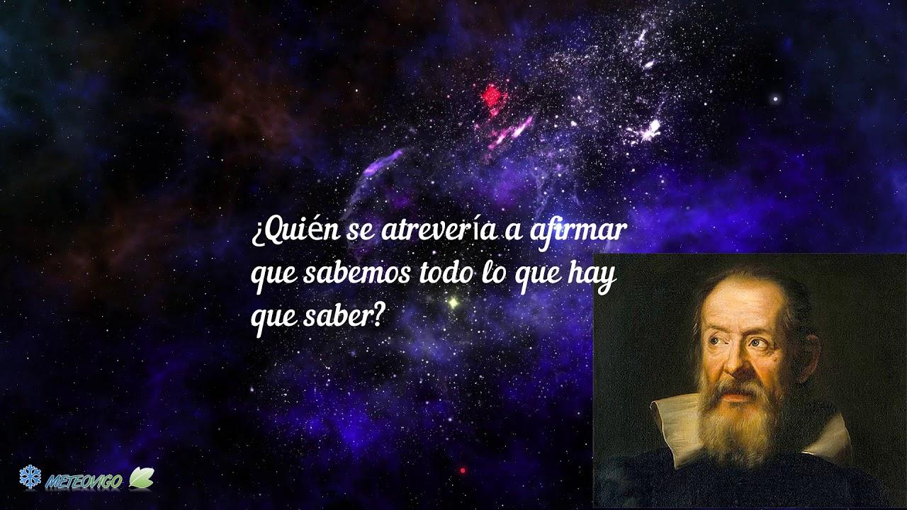 Frases Del Padre De La Ciencia Moderna Galileo Galilei