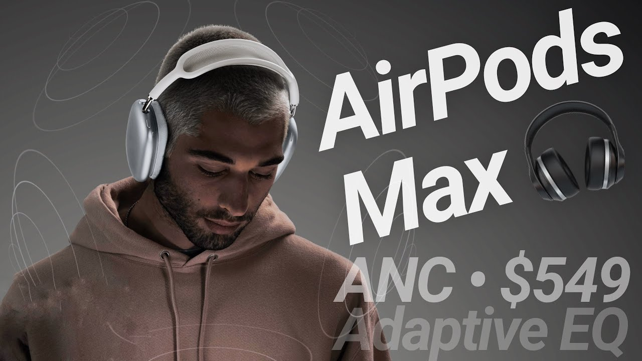 AirPods Max Released! Retro Design & Noise Cancellation