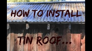 DIY Home Build: Best Way To Install Corrugated Tin On A House Pt 1