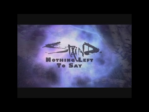 Staind - Nothing Left to Say (with Lyrics)