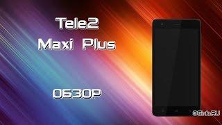 tele2 Maxi Plus. Обзор