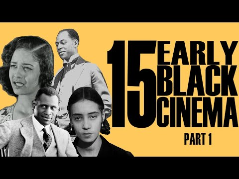 Black Excellist:  15 Pioneering Black Cinema Films