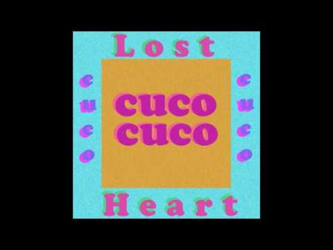 Cuco - Lost / Heart