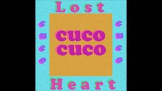 Cuco Lost Heart