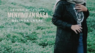 Menyimpan Rasa - Devano Danendra ( Cover by Belinda Laras )