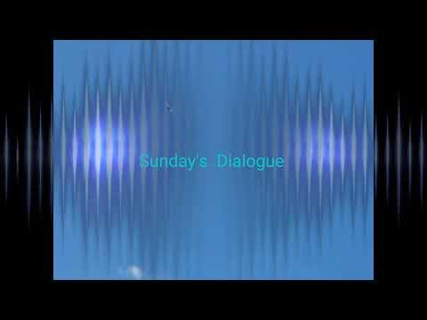 Sundays Dialogue