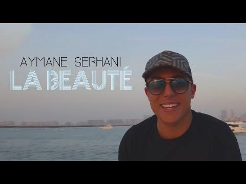 Aymane Serhani ايمن سرحاني  - LA BEAUTÉ (Avec Amine La Colombe) Clip Selfie
