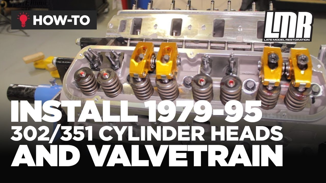 hight resolution of how to install 302 351 mustang cylinder heads and valvetrain 79 95