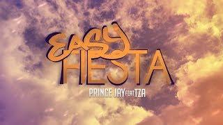 Prince Jay ft. TZA - Easy Fiesta (prod. Sly-X Beatz) EL PA$O 089 (RS 3.0 Videopremiere)