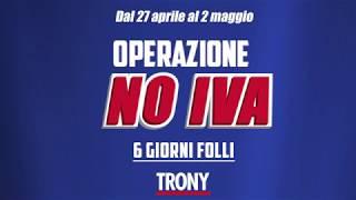 Da Trony parte L'OPERAZIONE NO IVA!