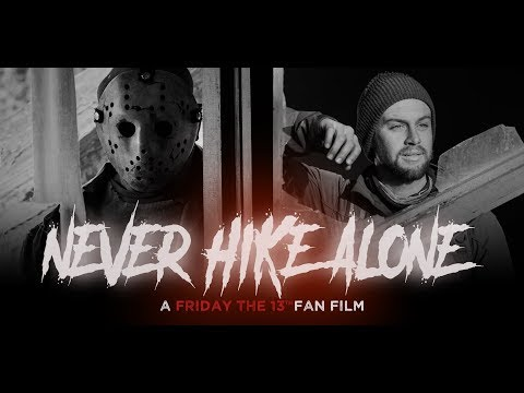 Never Hike Alone: A Friday the 13th Fan Film | Full Movie | (2017) HD