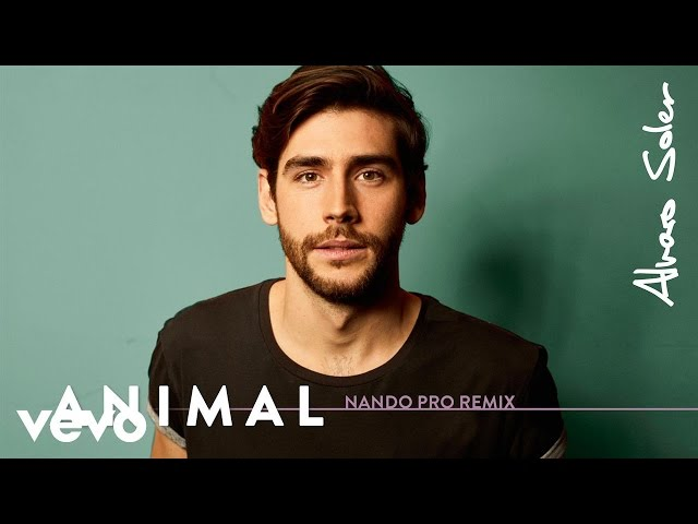 Alvaro Soler - Animal (Nando Pro Remix)