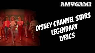 Legendary Lyrics - Disney channel stars.mp3