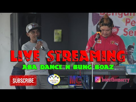 LIVE STEAM DERO LAGARUTU PALU - ABA DANCE N BUNG BOAZ