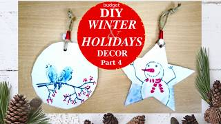 Budget DIY Winter and Holidays Decor 2018 Part 4 Ornaments