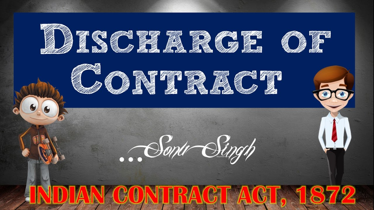 DISCHARGE OF CONTRACT | INDIAN CONTRACT ACT, 1872 | MODES / WAYS OF  DISCHARGE | ppt