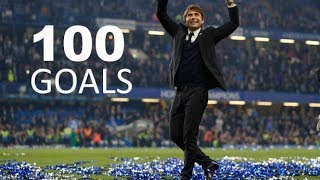 Conte`s Chelsea FC - First 100 Goals - HD