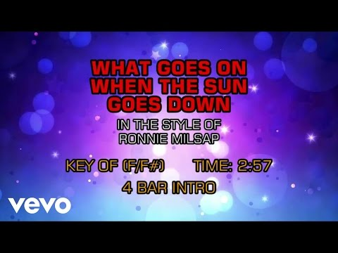 Ronnie Milsap - What Goes On When The Sun Goes Down (Karaoke)