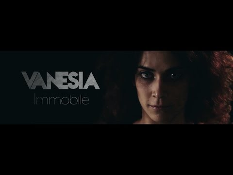 VANESIA - IMMOBILE [Official Music Video]