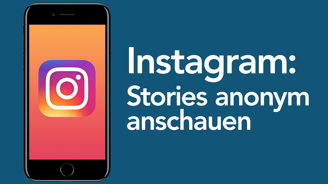 Instagram Tricks Stories Anonym Anschauen