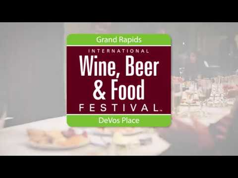 2017 Grand Rapids International Wine, Beer & Food Festival