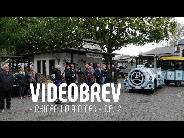 Videobrev - Rhinen i flammer - del 2
