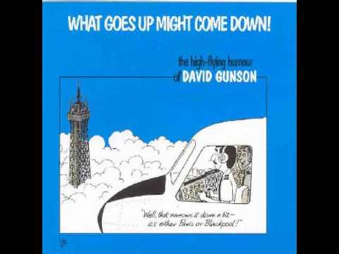 David Gunston  What goes up might come down