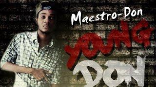 Maestro Don - Badman Anthem - September 2014