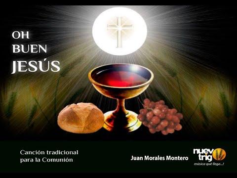 Download OH BUEN JESÚS YO CREO FIRMEMENTE Juan Morales Montero / NuevoTrigo