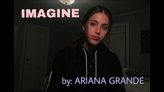 ARIANA GRANDE - Imagine (cover)