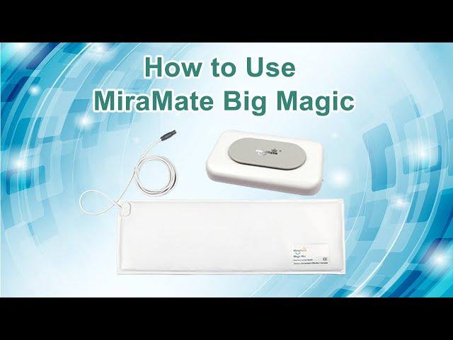 How to Use MiraMate Big Magic