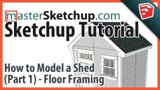 Sketchup Tutorial - Model A Shed (part 1) - Floor Framing