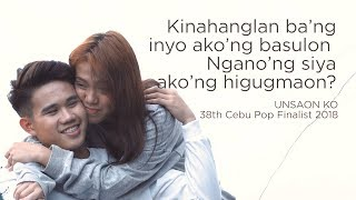 Unsaon Ko - 38th Cebu Pop Music Finalist