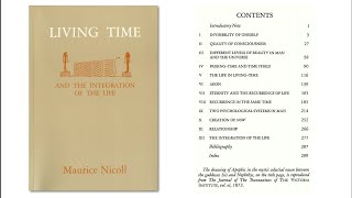 Living Time and the Integration of the Life; Maurice Nicoll ( Read Description )